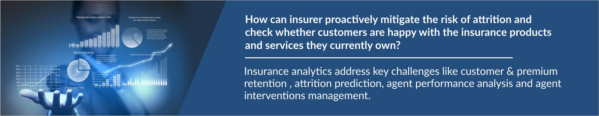 Insurance analytics case studies, Insurance Data Analytics, Insurance Analytics Solutions, Insurance Analytics Companies